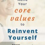 You cannot reinvent yourself or hope to meet your personal growth goals if you don't know what your core values are. Answer 5 painless questions, and I will help you define your core values. FOR FREE! #transformation #personaldevelopment #values #intentionalliving #theexpectationgaps