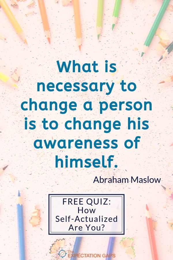 Inspired by Abraham Maslow: Gain a better understanding of yourself with our exclusive 10 question quiz. Discover why you always feel like you are seeking more from life so that you identify opportunities for self-improvement and take control of your life. INCLUDES FREE PRINTABLE WORKSHEET. #selfdevelopment #quizoftheday #abrahammaslow #theexpectationgaps
