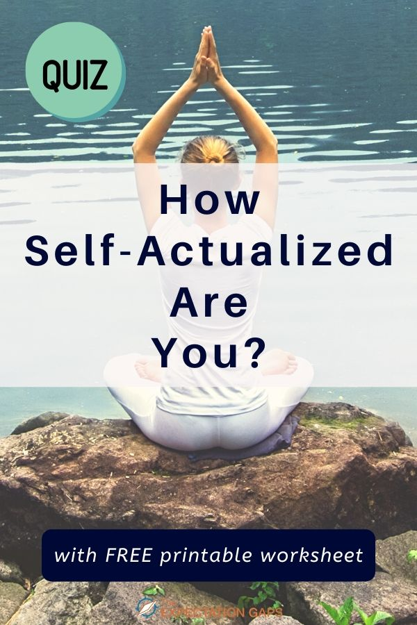 EXCLUSIVE 10 QUESTION QUIZ - How self-actualized are you? Inspired by Abraham Maslow! Discover why you always feel like you are seeking more from life so that you can identify opportunities for personal growth and take control of your life. INCLUDES FREE PRINTABLE WORKSHEET. #quiz #personalgrowth #knowyourself #abrahammaslow #theexpectationgaps