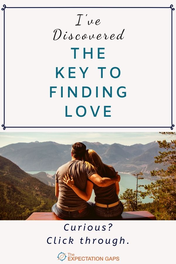 THE KEY TO FINDING LOVE. If you're frustrated because you can't find love, it's time to look somewhere else. Invest 10 minutes of your day to learn about the key to finding love - the #attachment style you bring into relationships. #lookingforlove #relationshipadvice #youdeserveit #intentionalliving #theexpectationgaps