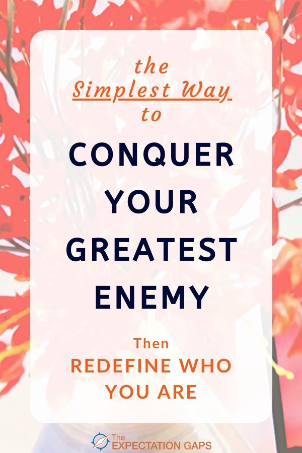 In this post we will define who your greatest enemy is, why you would want to conquer this enemy, and how the heck you'll go about doing it. If you're ready to quiet your inner critic and its negative thoughts, this post is for you! Includes a FREE WORKSHEET to help you implement the personal development tips introduced in the post. #ego #redefineyourself #selfawareness #intentionalliving #lifelessons #personaldevelopment #theexpectationgaps