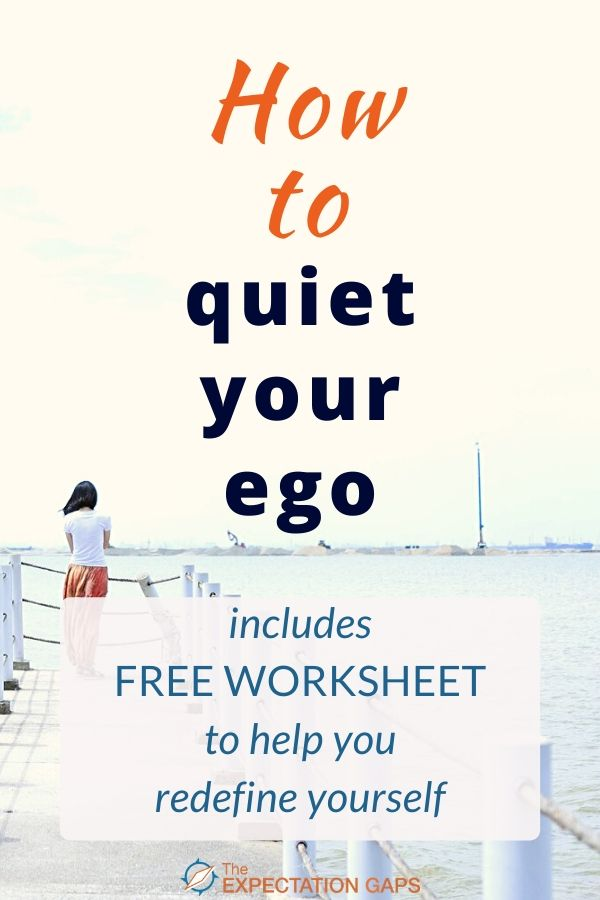 Take your first step toward redefining who you are. If you're sick of settling and you're ready to start living with intention, this post just might hold the inspiration you need to get started. It's time to silence your inner critic -- today! Includes a FREE WORKSHEET to help you implement the ideas introduced in the post. #ego #redefineyourself #selfawareness #intentionalliving #lifelessons #personaldevelopment #theexpectationgaps