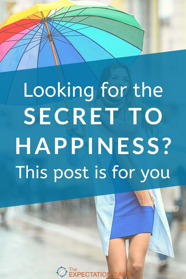 What does it mean to be happy? Is there a secret to happiness? And is happiness indeed a virtue worth finding the secret to? That's what we'll discuss in this post. Then you can go from inspiration to action with our FREE WORKSHEET. #behappy #mindset #personalgrowth #selfawareness #selfcare #intentionalliving #printableworksheets #theexpectationgaps