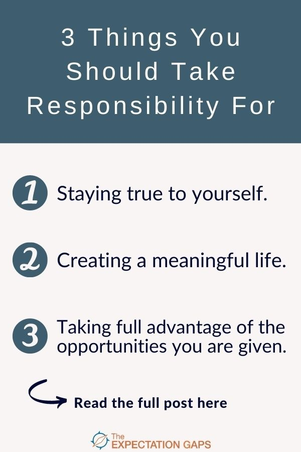What are your responsibilities to yourself? What are your responsibilities to others? Are you taking responsibility when you don't need to? We'll answer these questions and many more in our full-length post, and our FREE WORKSHEET will help you go from inspiration to action. #takingresponsibility #changeyourlife #lifelessons #mindsetshift #intentionalliving #selfawareness #selfdevelopmentplan #personalgrowth #theexpectationgaps