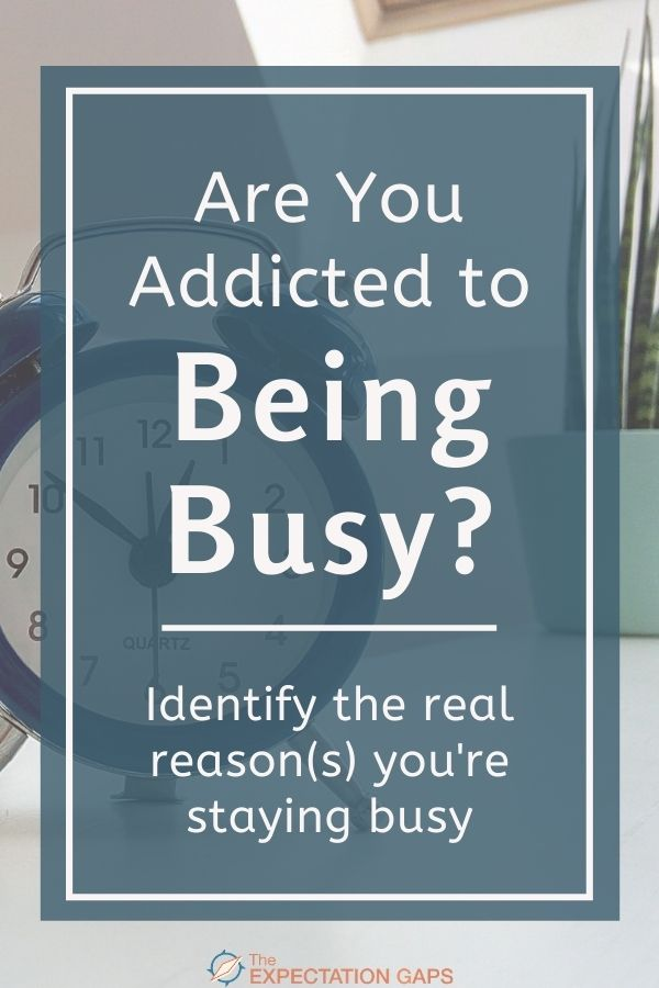 What's behind your need to stay busy? When is staying busy okay, and when is it damaging? How can you recognize when it's okay to give yourself a break? We'll explore these questions in this post. Plus, you can access a FREE WORKSHEET to help you go from inspiration to action. #selfcare #selfawareness #mindfulliving #wellbeing #changeyourlife #lifelessons #personaldevelopment #intentionalliving #selfdevelopmentplan #personalgrowth #theexpectationgaps