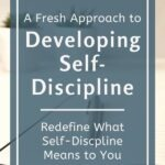 "Do the words ""develop self-discipline"" sound a bit overwhelming? But, you want to develop self-discipline so you can live the fulfilling life you were meant to live. Then let's take a fresh look at what it means to be self-disciplined, Plus, you can access a FREE worksheet that will empower you to redefine what self-discipline means to you. #takingcontrol #selfawareness #personaldevelopment #intentionalliving #mindfulliving #lifelessons #personalgrowth #selfdevelopmentplan #changeyourlife #theexpectationgaps"