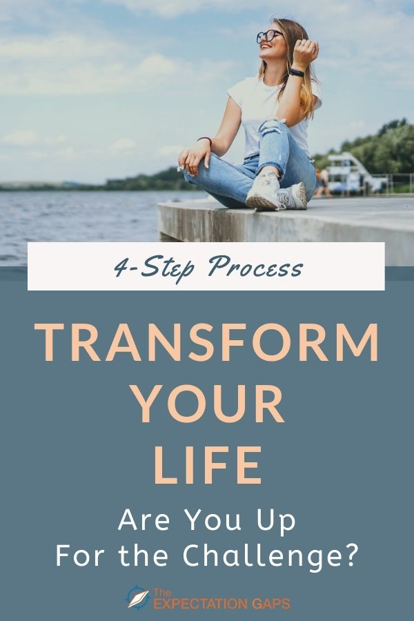 Maybe you think that you want to transform your life. But do you really? Are you willing to do what it takes to transform yourself into the person you were always meant to be? To create a life you love. Find out in this short post where I reveal a 4-step process that can empower you to become the very best version of yourself. #lifelessons #personaldevelopment #mindfulliving #intententionalliving #personalgrowth