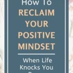 When life knocks you down, there's only one thing you need to do to get back up, reclaim your positive mindset, and motivate yourself to stay the course of your personal development journey. Find out what it is in this short essay. #mindsetshift #lifelessons #positivethinking #selfawareness #intentionalliving #personalgrowth