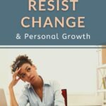 You resist change. Even when it's a positive change. Even when that change could lead to personal growth. Even when resisting change is as good as self-sabotage. Why? We'll discuss 3 reasons (barriers to growth) in this short essay. #growthmindset #selfawareness #personalgrowth #wellbeing #intentionalliving #successtips