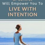 "You might hear the term ""live with intention"" and think, ""No thank you! I'm not interested in becoming a control freak."" After all, who has the time or energy to micromanage every aspect of their life, right? But, in reality, you have to let go of control to live with intention. Wondering why I would say this? Click through to find out in this short essay."